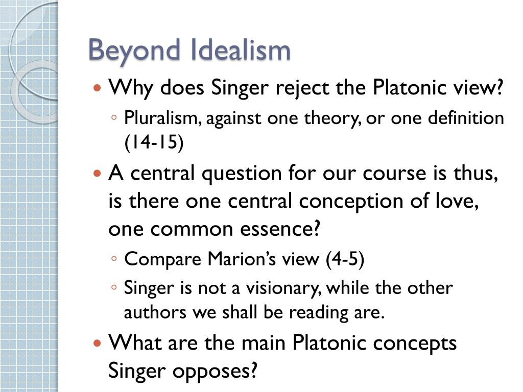 Beyond Idealism