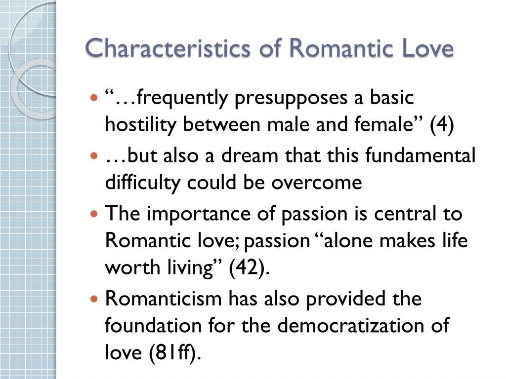 Characteristics of Romantic Love