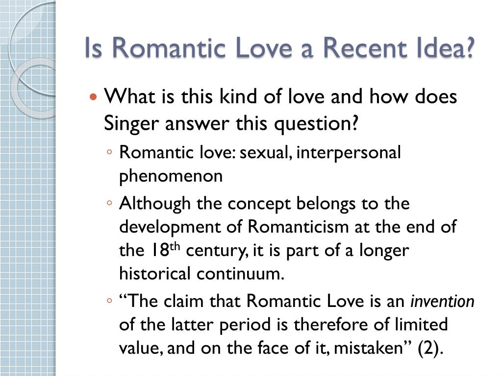 Is Romantic Love a Recent Idea?