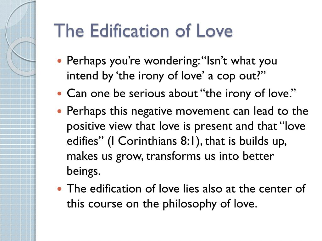 The Edification of Love
