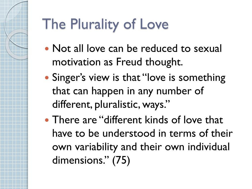 The Plurality of Love