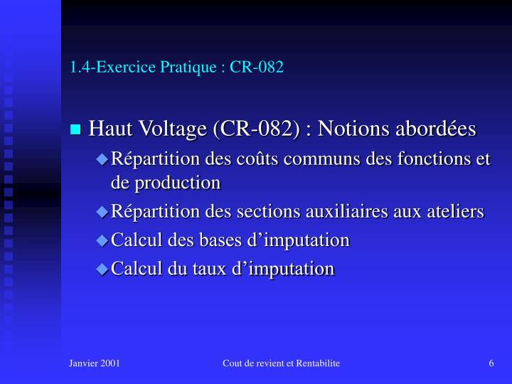 1.4-Exercice Pratique : CR-082