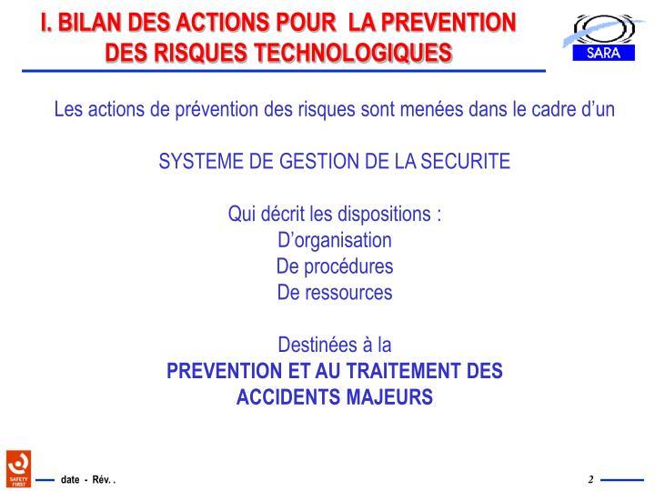 I. BILAN DES ACTIONS POUR  LA PREVENTION DES RISQUES TECHNOLOGIQUES
