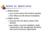 active vs latent error