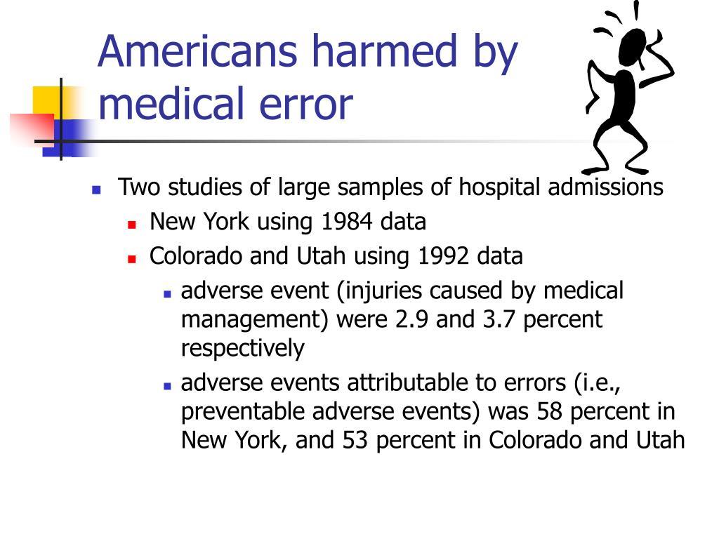 Americans harmed by        medical error