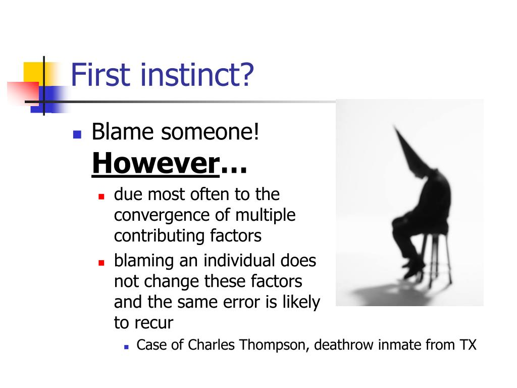 First instinct?