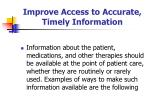 improve access to accurate timely information