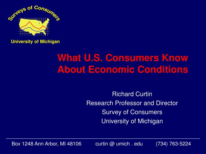 What u s consumers know about economic conditions