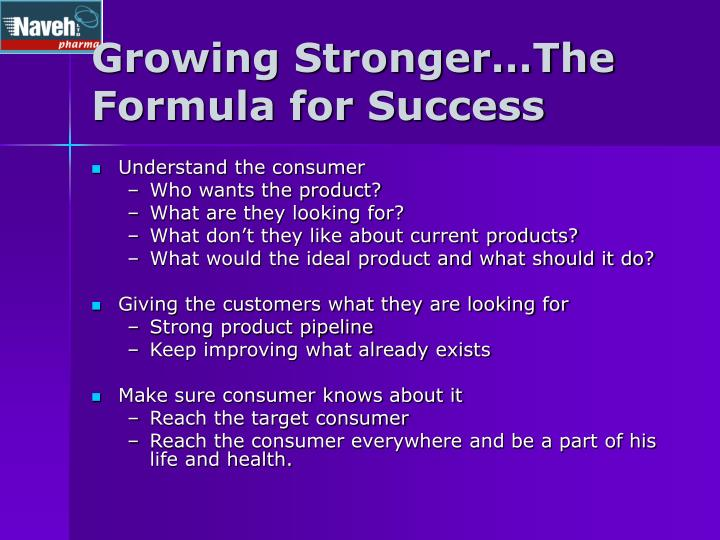 Growing Stronger…The Formula for Success
