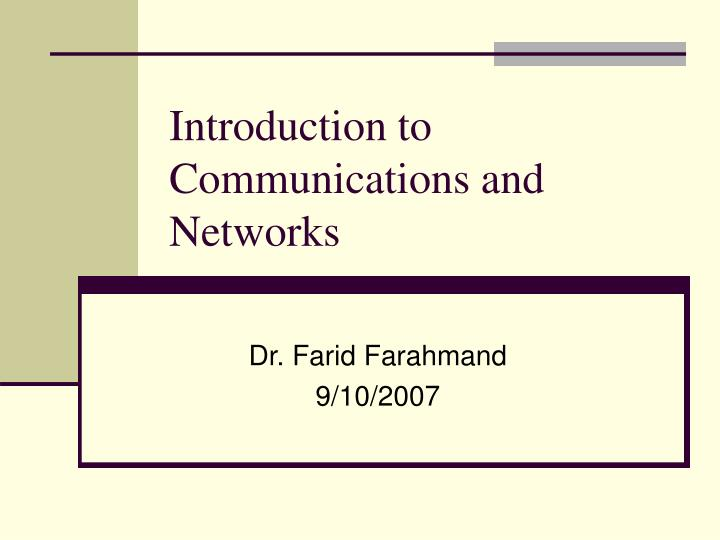 Introduction to communications and networks l.jpg