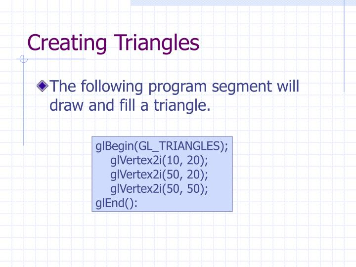 Creating Triangles