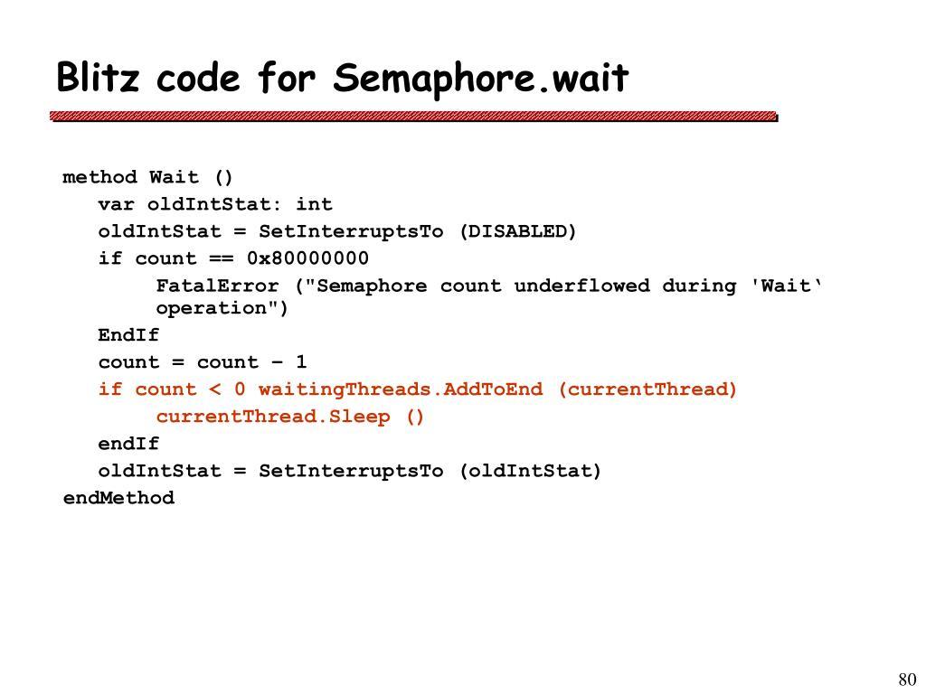 Blitz code for Semaphore.wait