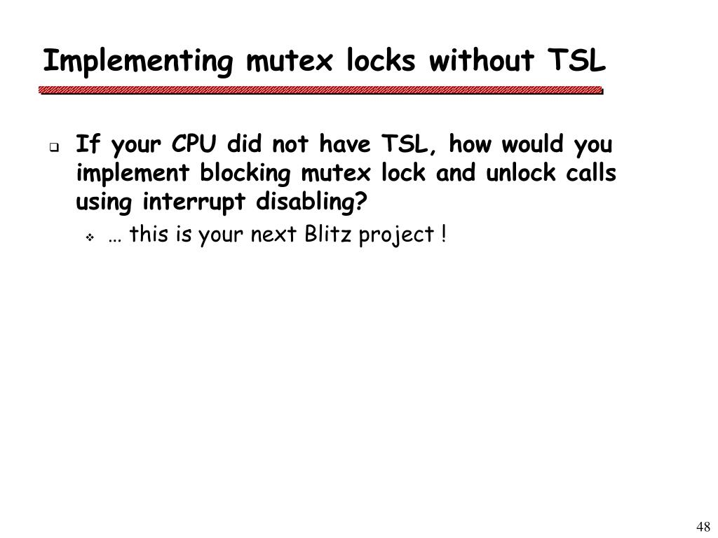 Implementing mutex locks without TSL