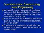 cost minimization problem using linear programming
