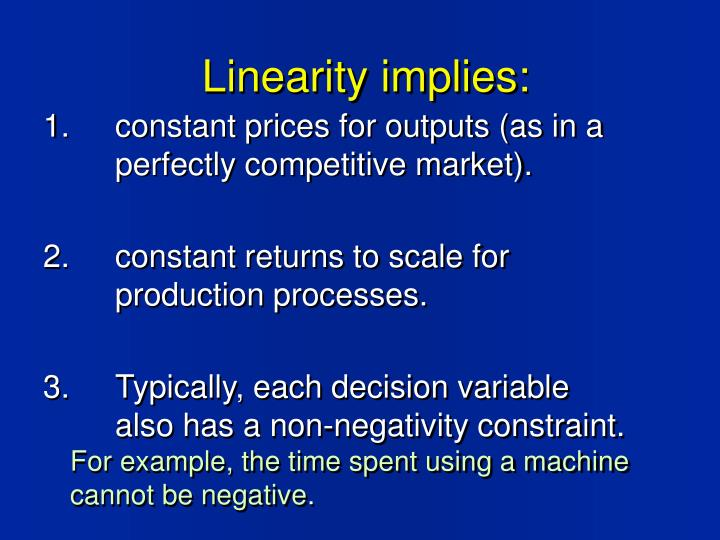 Linearity implies: