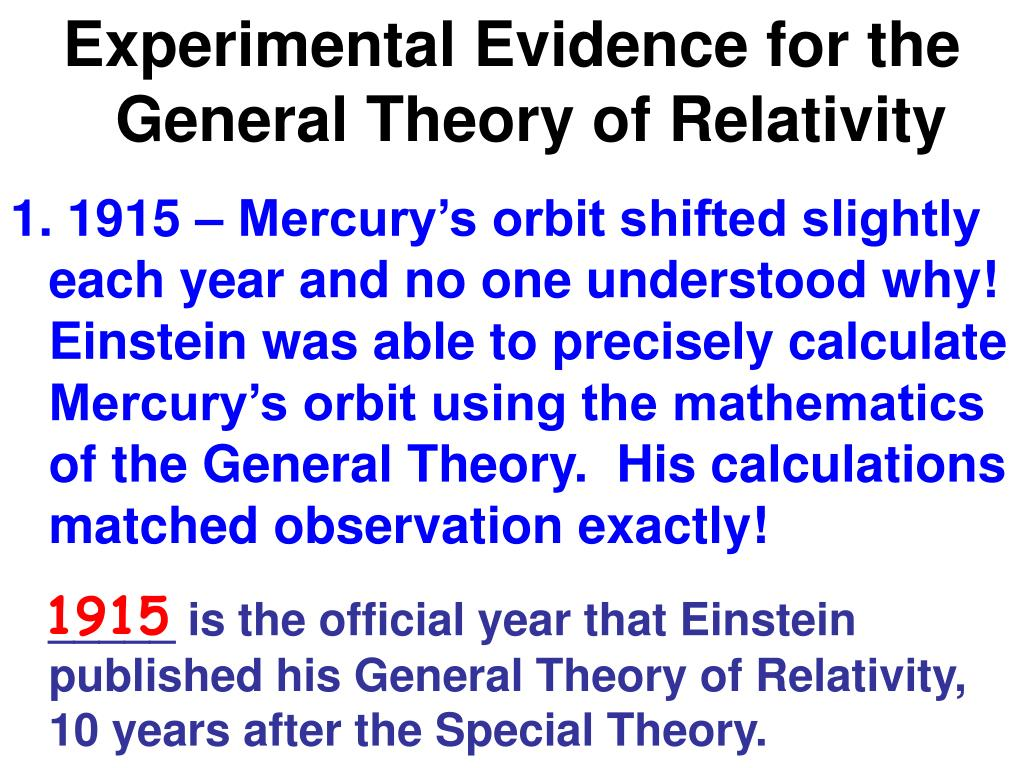 Experimental Evidence for the General Theory of Relativity