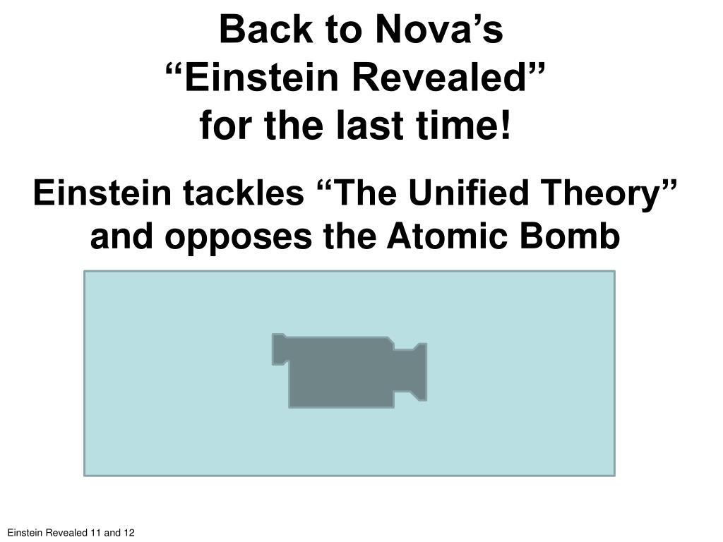 "Back to Nova's                           ""Einstein Revealed""                                   for the last time!"