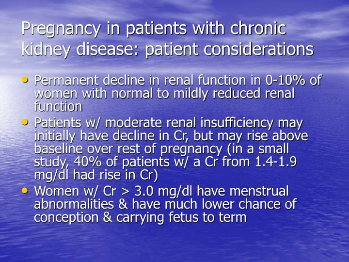 Pregnancy in patients with chronic kidney disease: patient considerations