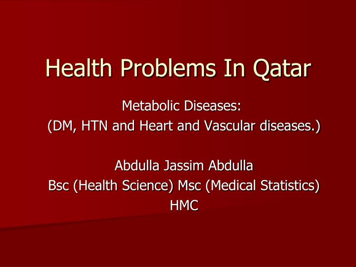 Health problems in qatar l.jpg