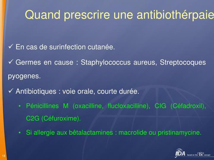 Quand prescrire une antibiothérpaie ?