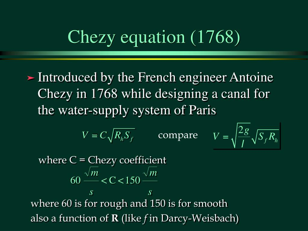 Chezy equation (1768)