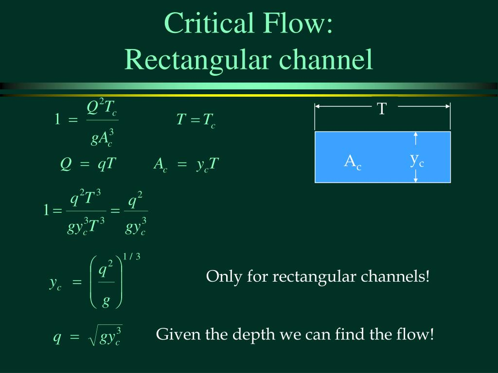 Critical Flow: