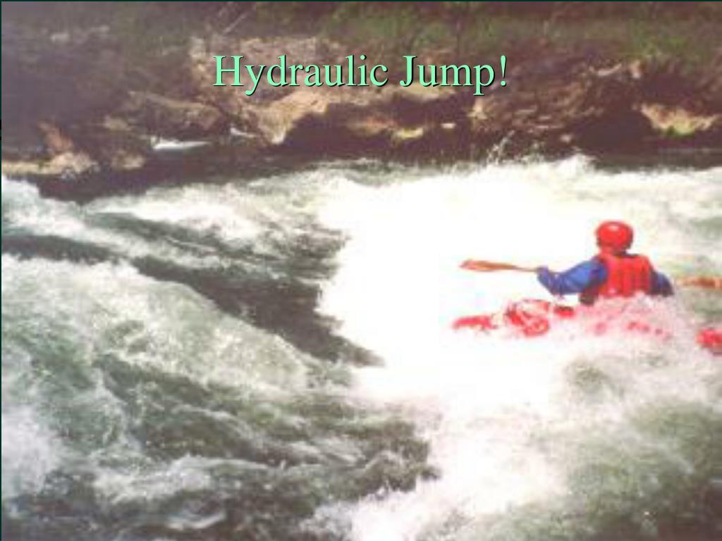 Hydraulic Jump!