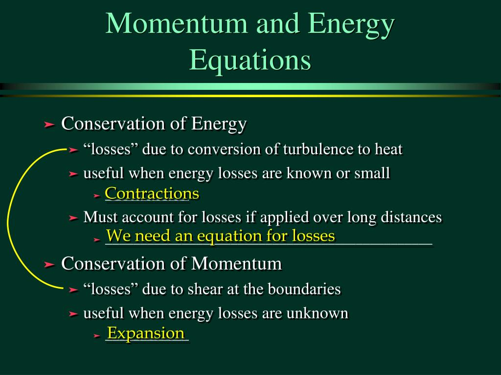 Momentum and Energy Equations