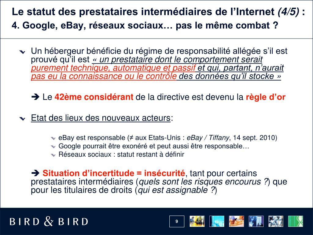 Le statut des prestataires intermédiaires de l'Internet