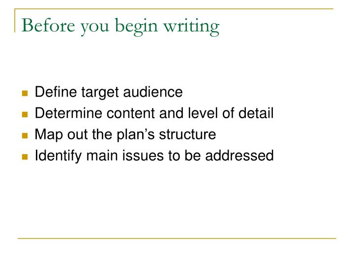 Before you begin writing