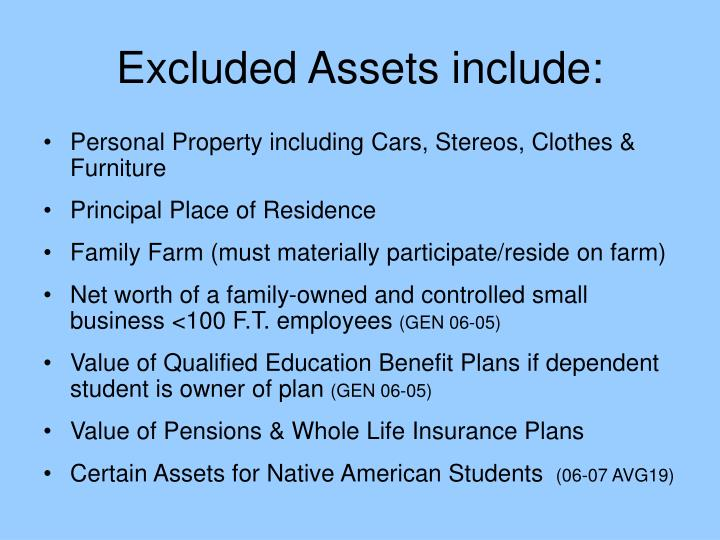 Excluded Assets include: