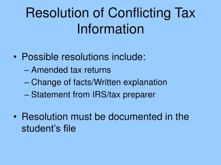 Resolution of Conflicting Tax Information