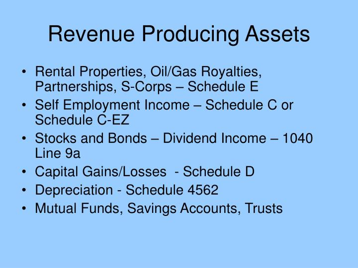 Revenue Producing Assets