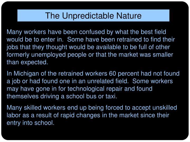 The Unpredictable Nature