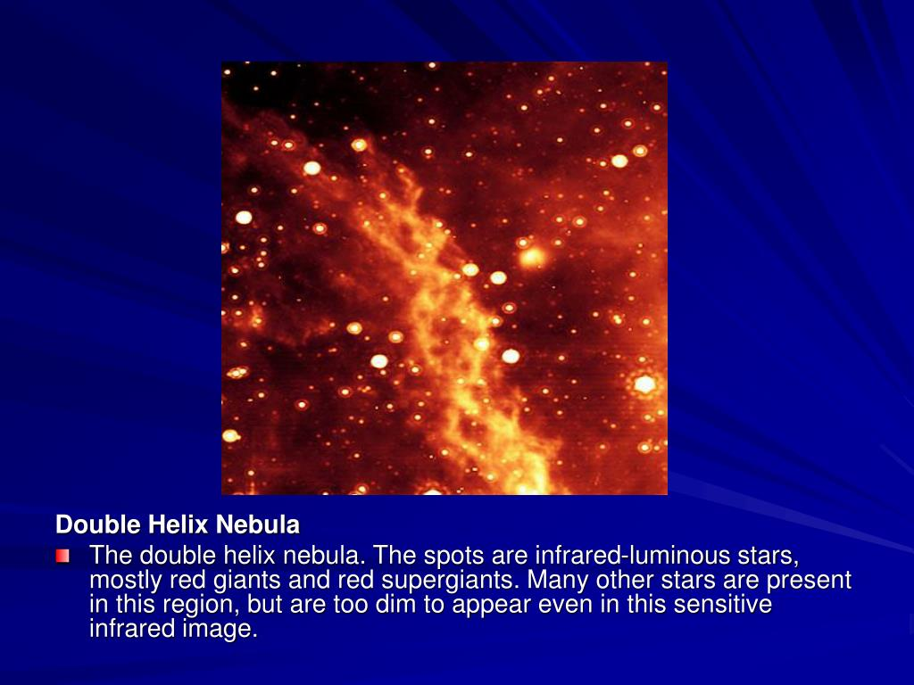Double Helix Nebula