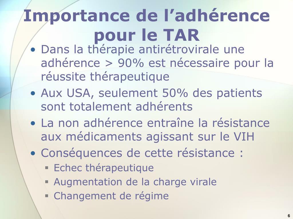 Importance de l'adhérence pour le TAR