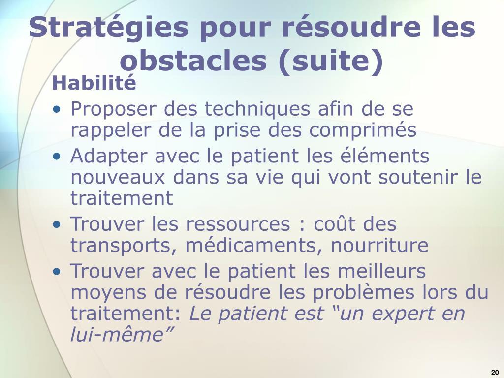 Stratégies pour résoudre les obstacles (suite)