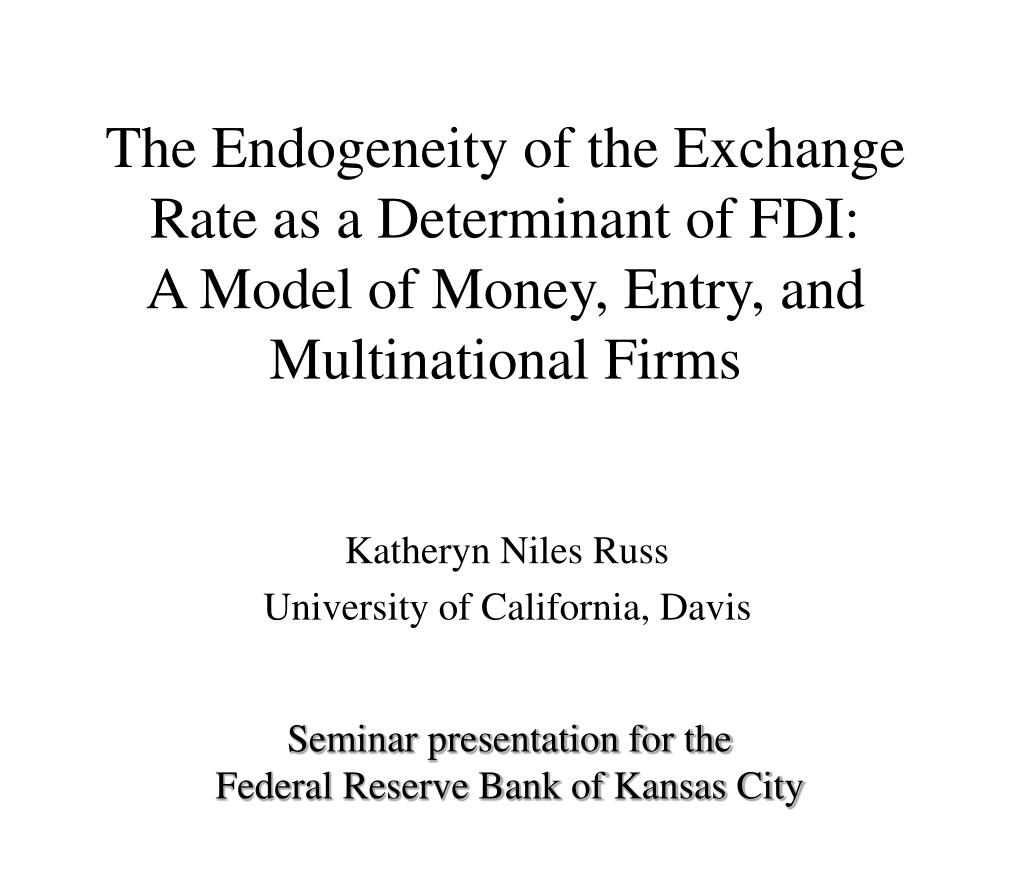 The Endogeneity of the Exchange Rate as a Determinant of FDI: