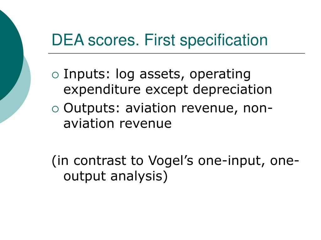 DEA scores. First specification