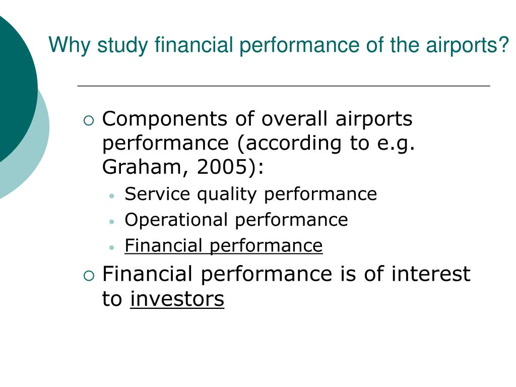 Why study financial performance of the airports?