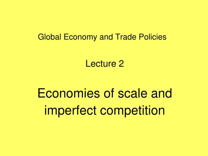 Global economy and trade policies