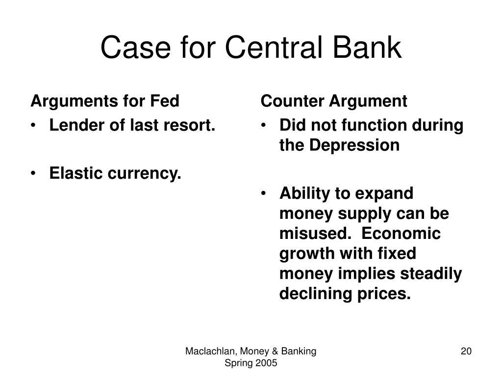 Arguments for Fed