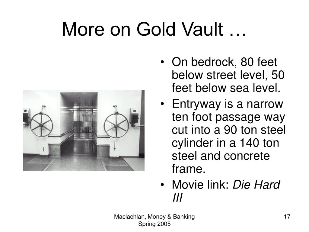 More on Gold Vault …
