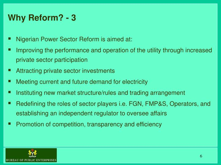 Why Reform? - 3