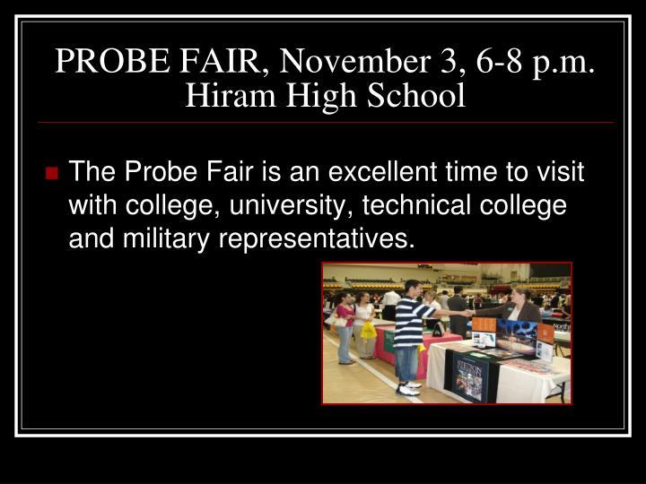 PROBE FAIR, November 3, 6-8 p.m.