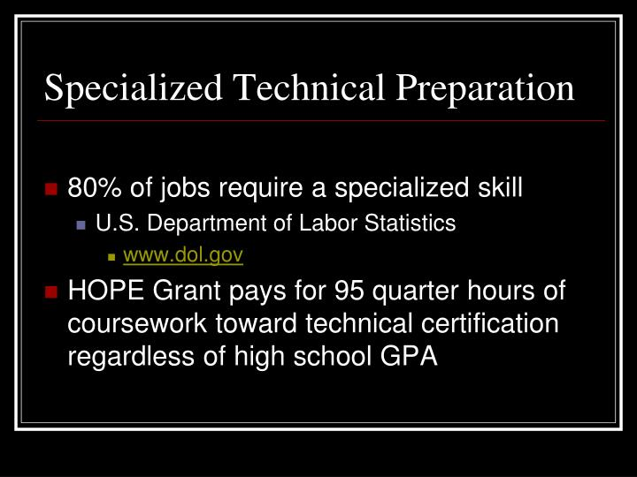 Specialized Technical Preparation