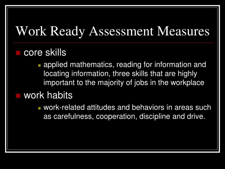 Work Ready Assessment Measures