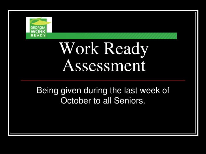 Work Ready Assessment