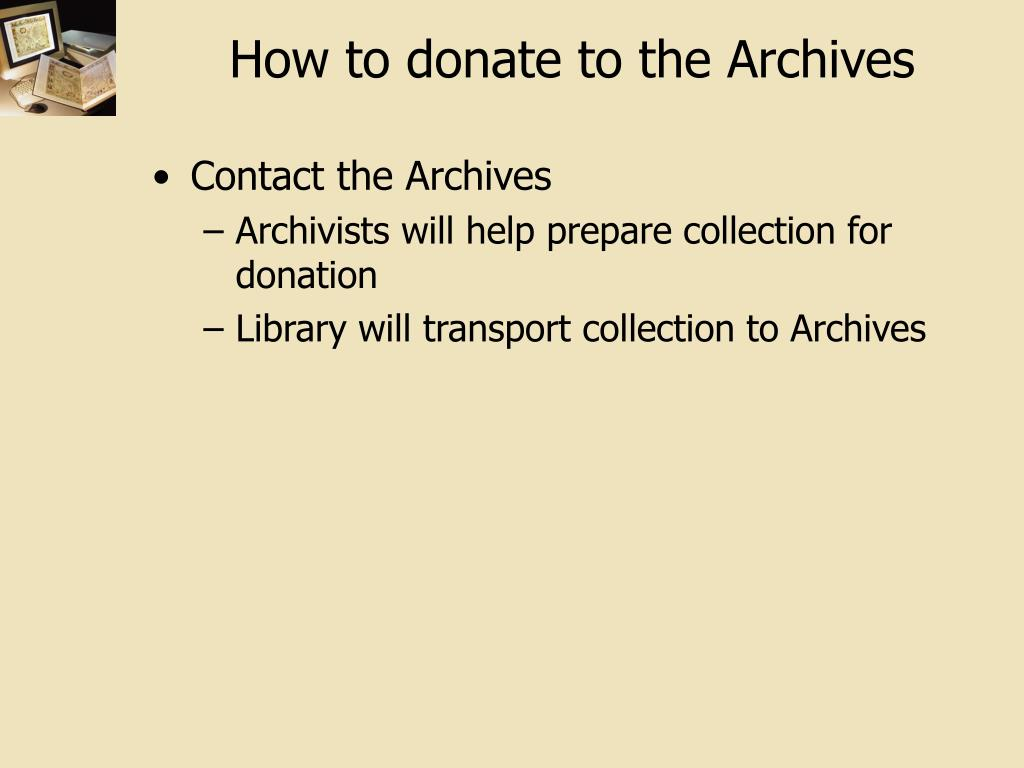 How to donate to the Archives