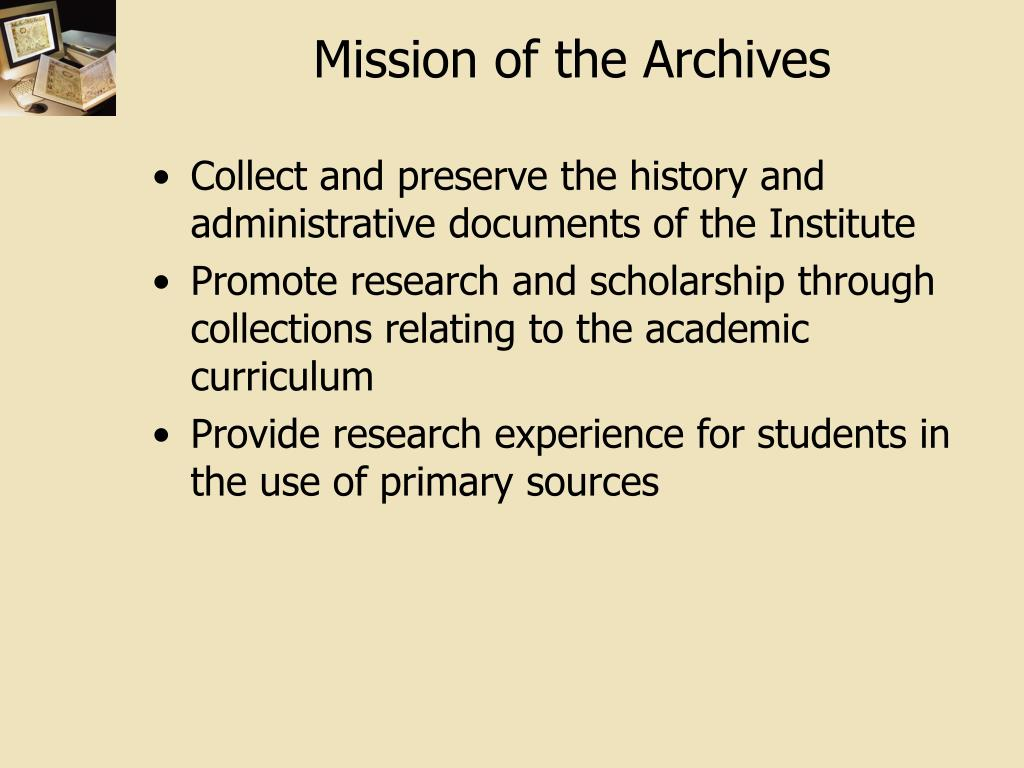 Mission of the Archives